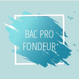 Bac pro Fondeur