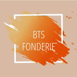 BTS Fonderie